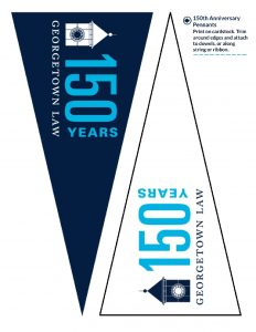 Two printable pennants one in dark blue and one in white both Georgetown Law's 150th Anniversay Logo