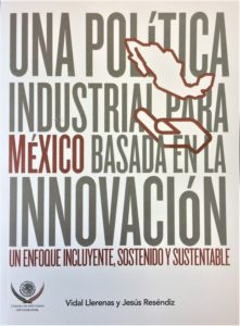 """Cover of Vidal Llerenas and Jesus Resendiz's book """"Una política industrial para México basada en la innovación"""""""