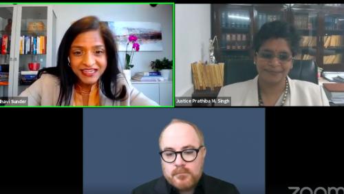 (Clockwise) Madhavi Sunder, Justice Prathiba M. Singh, Matthew M. Kavanagh at the digital event 'Access to Medicine Debates in the COVID-19 Era'
