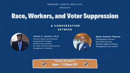 Race, Workers, and Voter Suppression: A Conversation