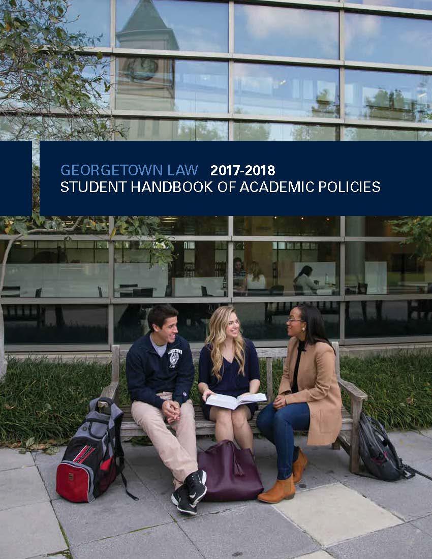 georgetown law student handbook of academic policies georgetown law
