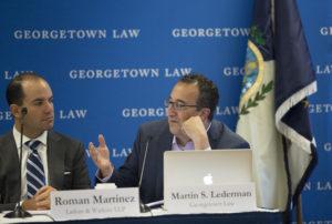Roman Martinez of Latham and Watkins and Professor Martin S. Lederman.