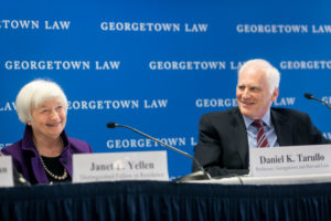 Former Federal Reserve Chair Janet Yellen and Former Federal Reserve Board of Governors' Member Daniel Tarullo, who teaches at Georgetown Law and Harvard.