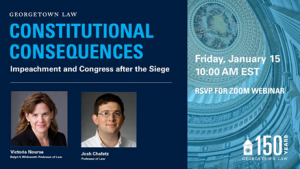Constitutional Consequences: Impeachment and Congress After The Siege